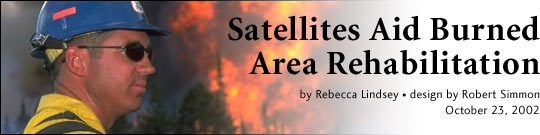 Satellites Aid Burned Area Rehabilitation