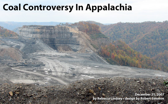 Coal Controversy in Appalachia. By Rebecca Lindsey. Design By Robert Simmon. Published December 21, 2007