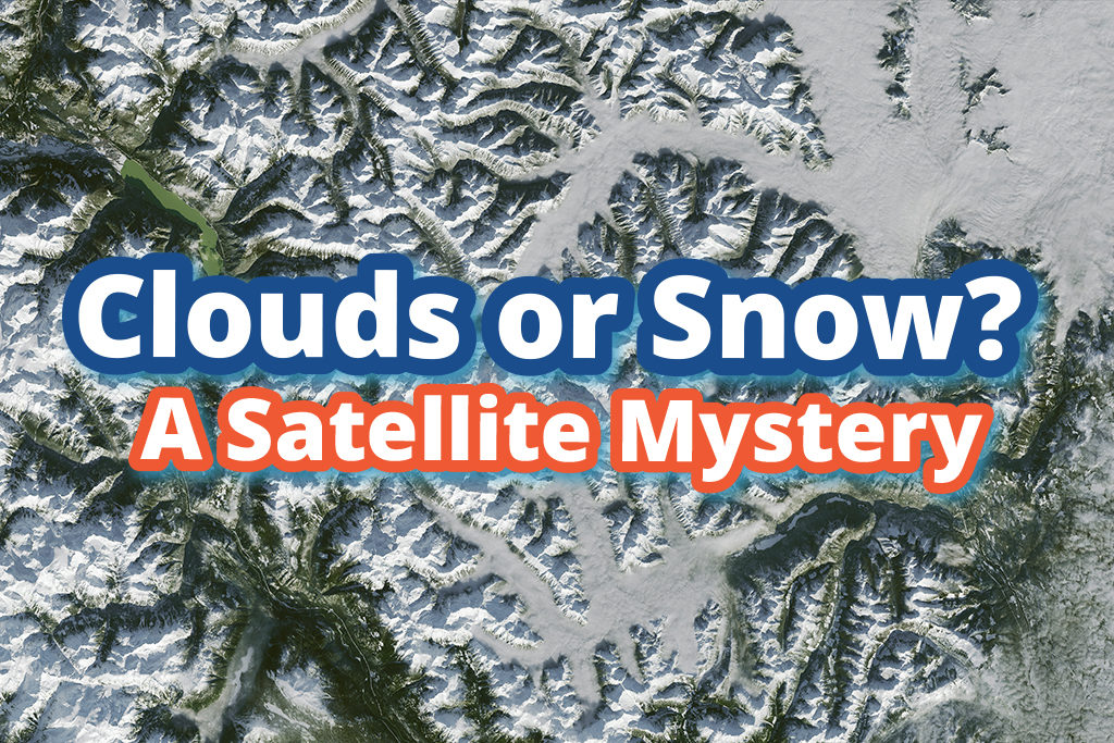 Clouds or Snow? A Satellite Mystery
