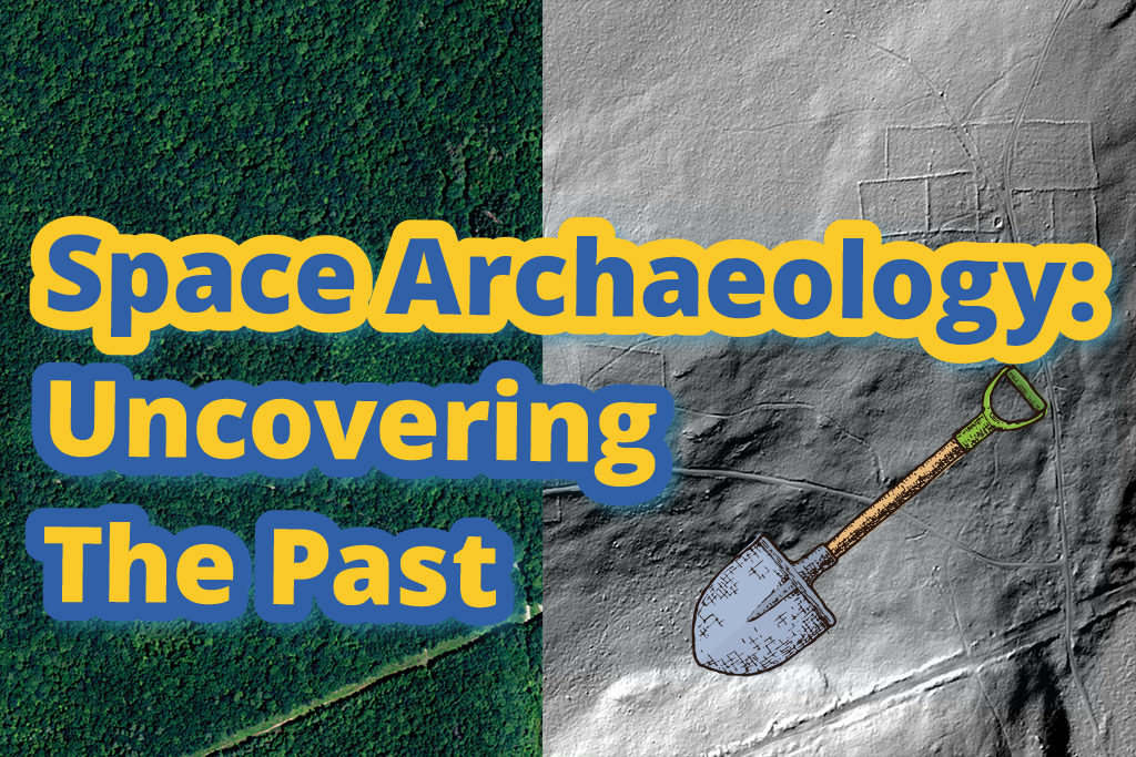 Space Archaeology: Uncovering the Past