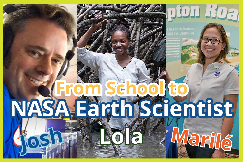 From School to NASA Earth Scientist