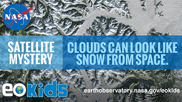 EO Kids: Clouds or Snow? A Satellite Mystery