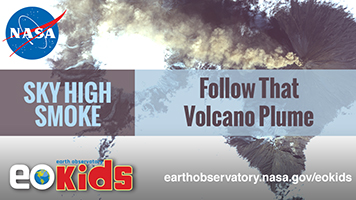 EO Kids: Sky High: Keeping Track of Volcano Plumes